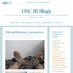 TOK and literature 3: perspectives - OSC IB Blogs