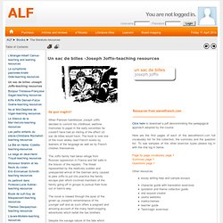 ALF: The literature resources (Un sac de billes -Joseph Joffo-teaching resources)