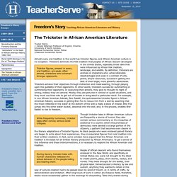 The Trickster in African American Literature, Freedom's Story, TeacherServe®, National Humanities Center