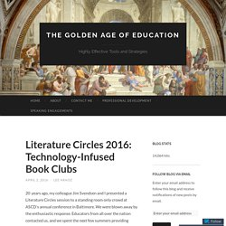 Literature Circles 2016: Technology-Infused Book Clubs