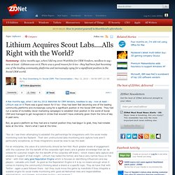 Lithium Acquires Scout Labs....Alls Right with the World?