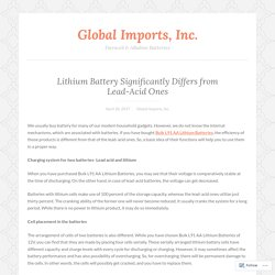 Lithium Battery Significantly Differs from Lead-Acid Ones – Global Imports, Inc.