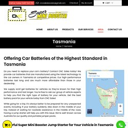 12 & 24 Volt Lithium, Acid Gel Battery for Car, Truck & Bike in Tasmania
