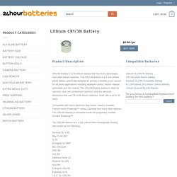 Find and buy the CR1/3N button cell battery online easily and for a fraction of the price