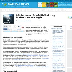 Is lithium the next fluoride? Medication may be added to the water supply
