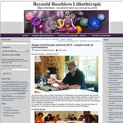 Stages Lithothérapie automne 2012 : compte-rendu et commentaires