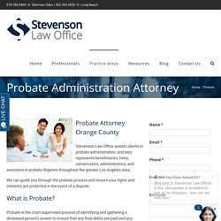 Most Trusted Probate Litigation Attorney Los Angeles