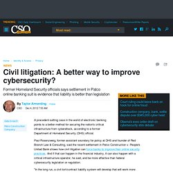 Civil litigation: A better way to improve cybersecurity?