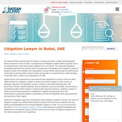 Consult with the Best Litigation Lawyer in Dubai, UAE
