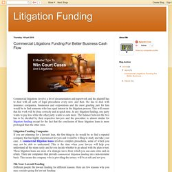 Read our Blog to know why Commercial Litigation Funding will be Better for Business Cash Flow.
