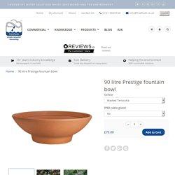 90 litre Prestige fountain bowl
