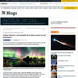 Litrík Stormur, une tempête de couleurs dans la nuit islandaise!