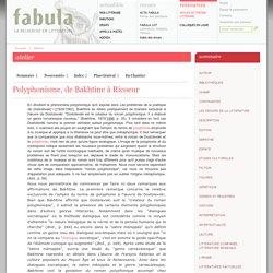 Polyphonisme, de Bakhtine à Ricoeur