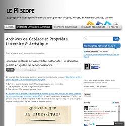 Propriété Littéraire & Artistique « le PI scope