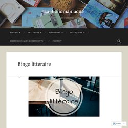 Bingo littéraire – La Bibliomaniaque