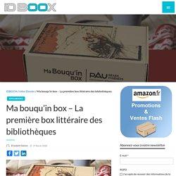 Ma bouqu'in box - La première box littéraire des bibliothèques