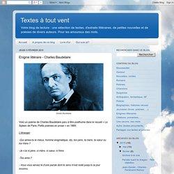 Textes à tout vent: Enigme littéraire - Charles Baudelaire