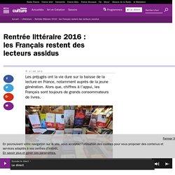 Rentrée littéraire 2016 : les Français restent des lecteurs assidus