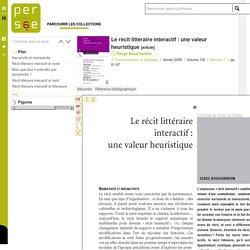 Le récit littéraire interactif : une valeur heuristique