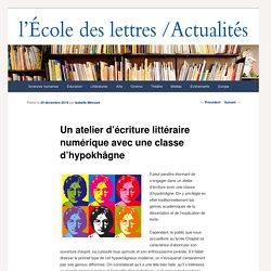 Un atelier d'écriture littéraire numérique avec une classe d'hypokhâgne - Les actualités de l'École des lettresLes actualités de l'École des lettres