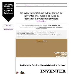 Inventer ensemble la librairie de demain» extrait de Vincent Demulière