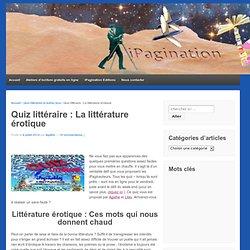 Quiz littéraire : La littérature érotique