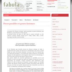 Fabula, Atelier littéraire : Pieces possibles et genres fantomes