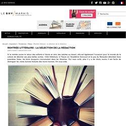 Rentrée littéraire : la sélection de la rédaction