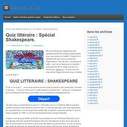 Quiz littéraire : Spécial Shakespeare.ipaginablog