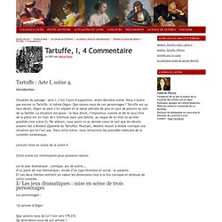 Tartuffe, I, 4 Commentaire