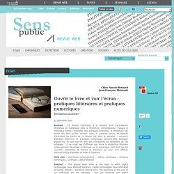 Ouvrir le livre et voir l'écran : pratiques littéraires et pratiques numériques