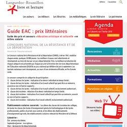 Guide EAC : prix littéraires, Languedoc-Roussillon livre et lecture