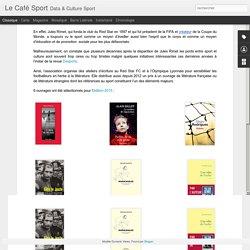 Le Café Sport: Les prix littéraires du sport : Le prix Jules Rimet