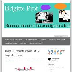 Chantiers Littérarité, littératie et TNi: Trajets Littéraires