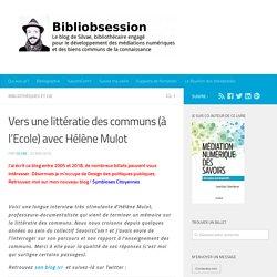 Vers une littératie des communs (à l'Ecole) avec Hélène Mulot -