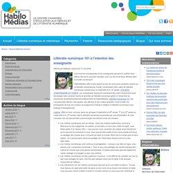 Littératie numérique 101 à l'intention des enseignants
