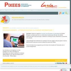 Pixees: Pour nos enfants : littératie digitale ou science informatique ?.