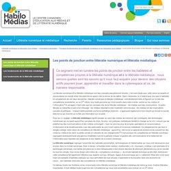 Les points de jonction entre littératie numérique et littératie médiatique
