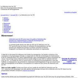 La littératie avec les TIC - Bienvenue aux pages de Littératie avec les TIC dans tous les programmes d'études