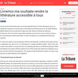 Livremoi.ma souhaite rendre la littérature accessible à tous - La Nouvelle Tribune