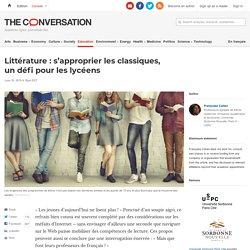 Littérature: s'approprier lesclassiques, undéfi pour leslycéens