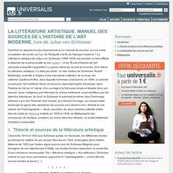 LA LITTÉRATURE ARTISTIQUE. MANUEL DES SOURCES DE L'HISTOIRE DE L'ART MODERNE