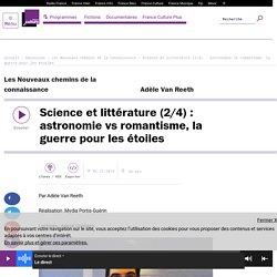 Science et littérature (2/4) : astronomie vs romantisme, la guerre pour les étoiles