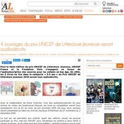 4 ouvrages du prix UNICEF de Littérature Jeunesse seront audiodécrits