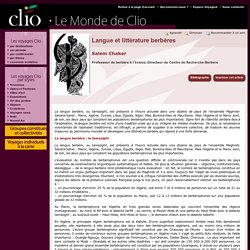 Salem Chaker, Langue et littérature berbères - Clio - Voyage Culturel
