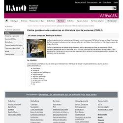 Centre québécois de ressources en littérature pour la jeunesse(CQRLJ)
