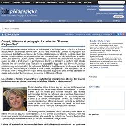 """Canopé, littérature et pédagogie : La collection """"Romans d'aujourd'hui"""""""