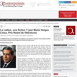 La nation, une fiction ? (par Mario Vargas Llosa, Prix Nobel de littérature)