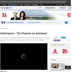 """Littérature : """"De l'Amour en Autistan"""""""