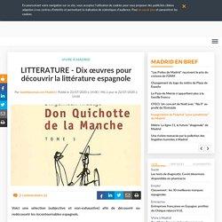 LITTERATURE - Dix œuvres pour découvrir la littérature espagnole